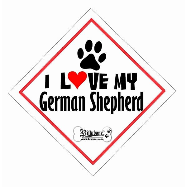 "Billabone - ""I Love my German Shepherd"" On Board Sign"
